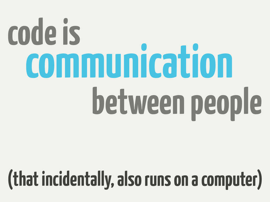 communication code is (that incidentally, also ...