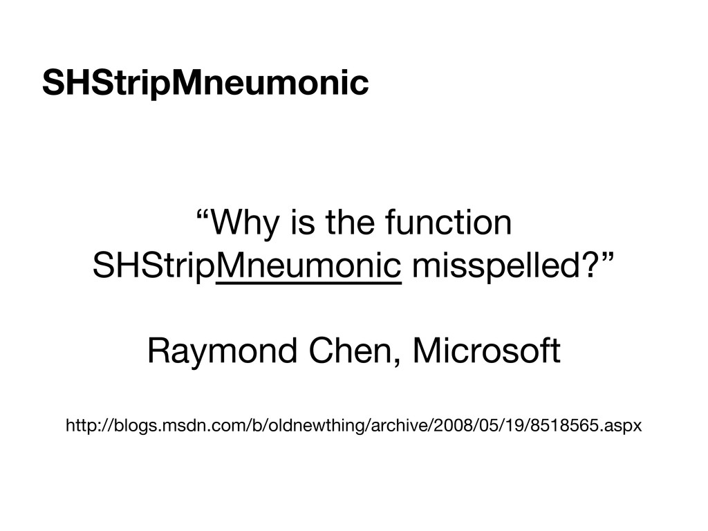 "SHStripMneumonic ""Why is the function SHStripMn..."
