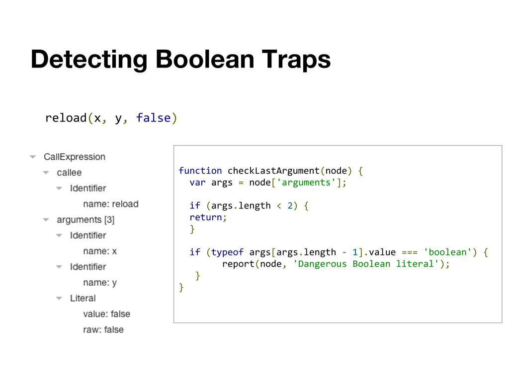 Detecting Boolean Traps reload(x, y, false) fun...