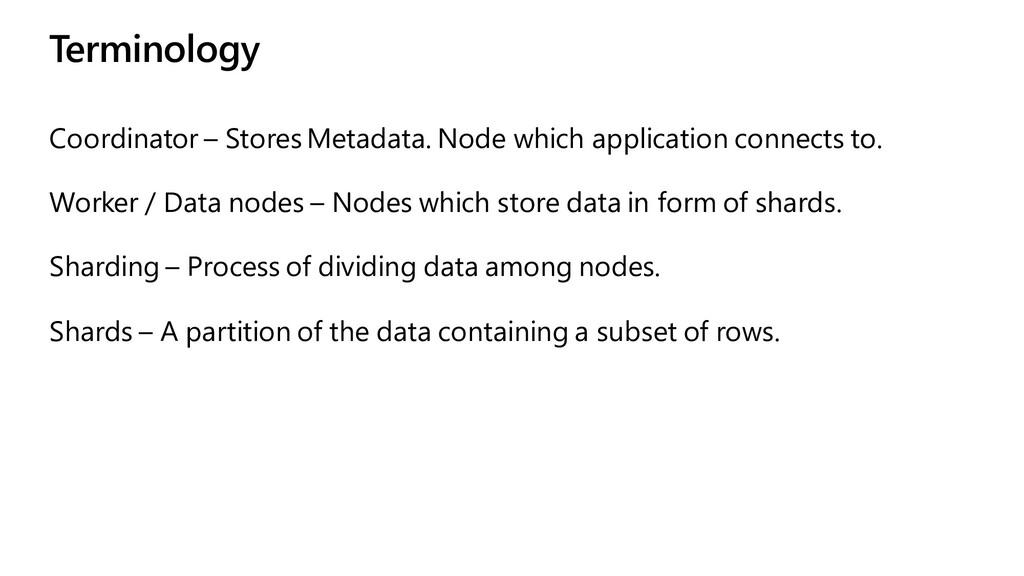 Terminology Coordinator – Stores Metadata. Node...