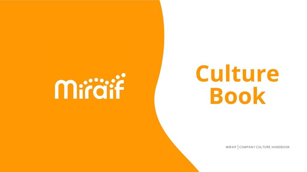 MIRAIF | COMPANY CULTURE HANDBOOK Culture Book