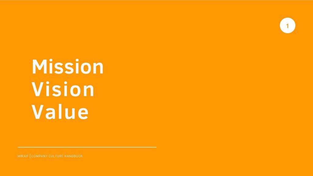 XI MIRAIF | COMPANY CULTURE HANDBOOK Mission Vi...