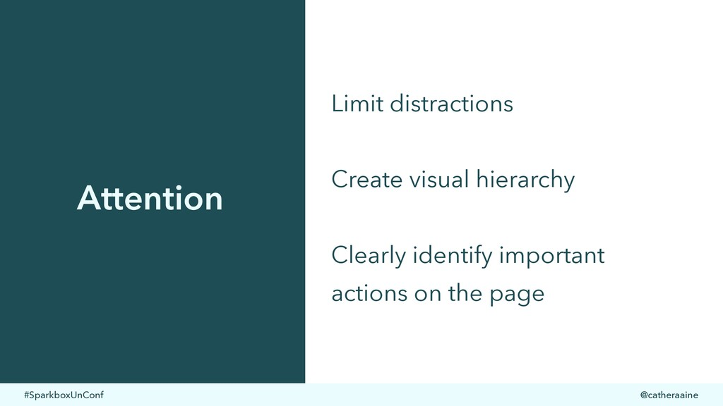 #SparkboxUnConf @catheraaine Attention Limit di...