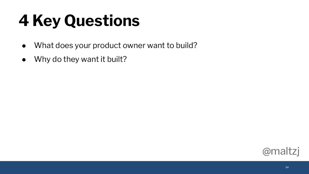@maltzj ● What does your product owner want to ...