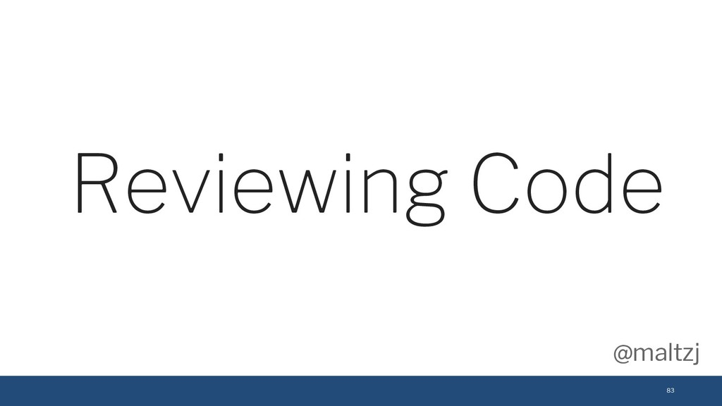 @maltzj 83 Reviewing Code