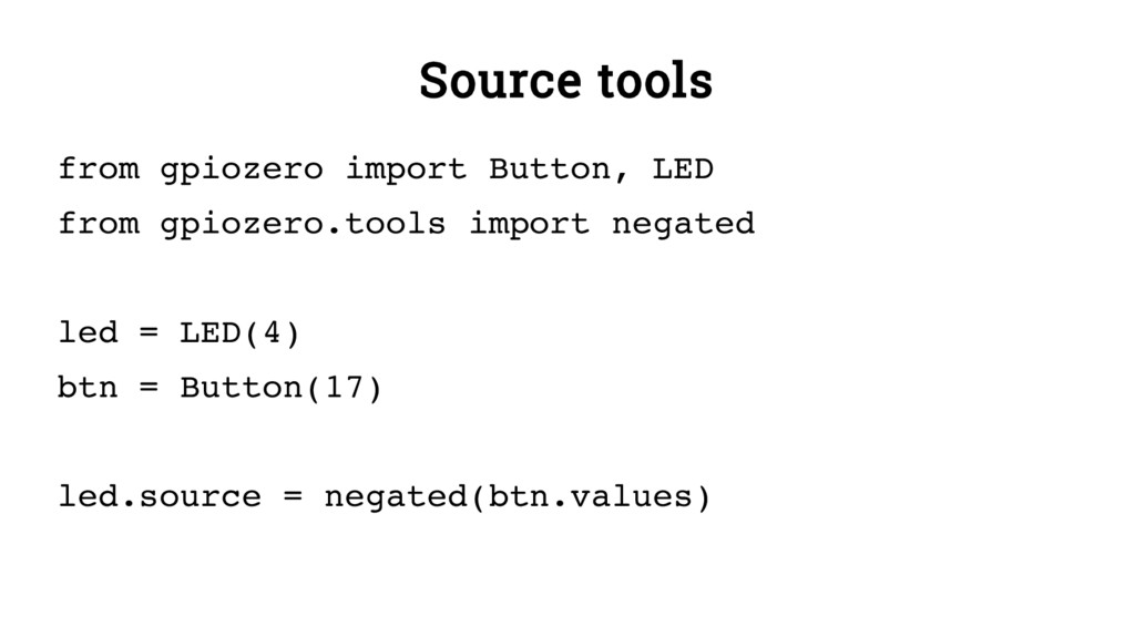 Source tools from gpiozero import Button, LED f...