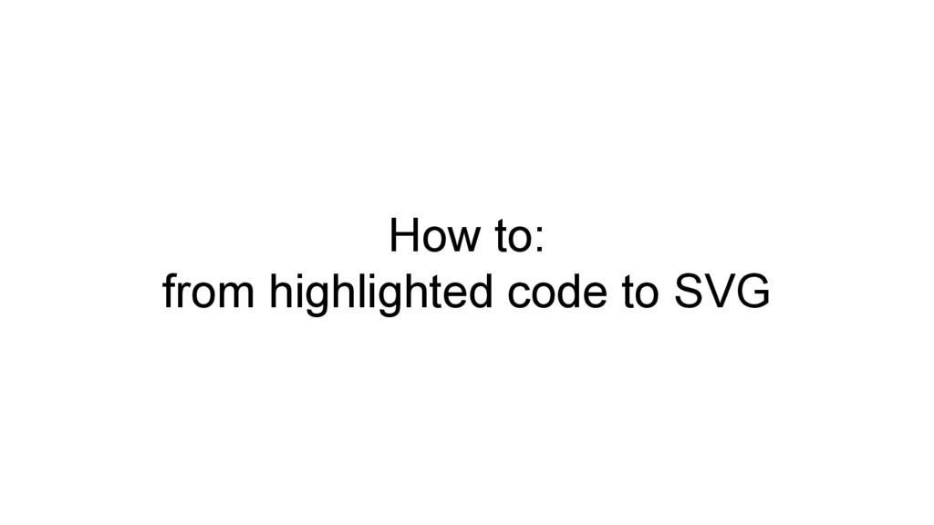 How to: from highlighted code to SVG