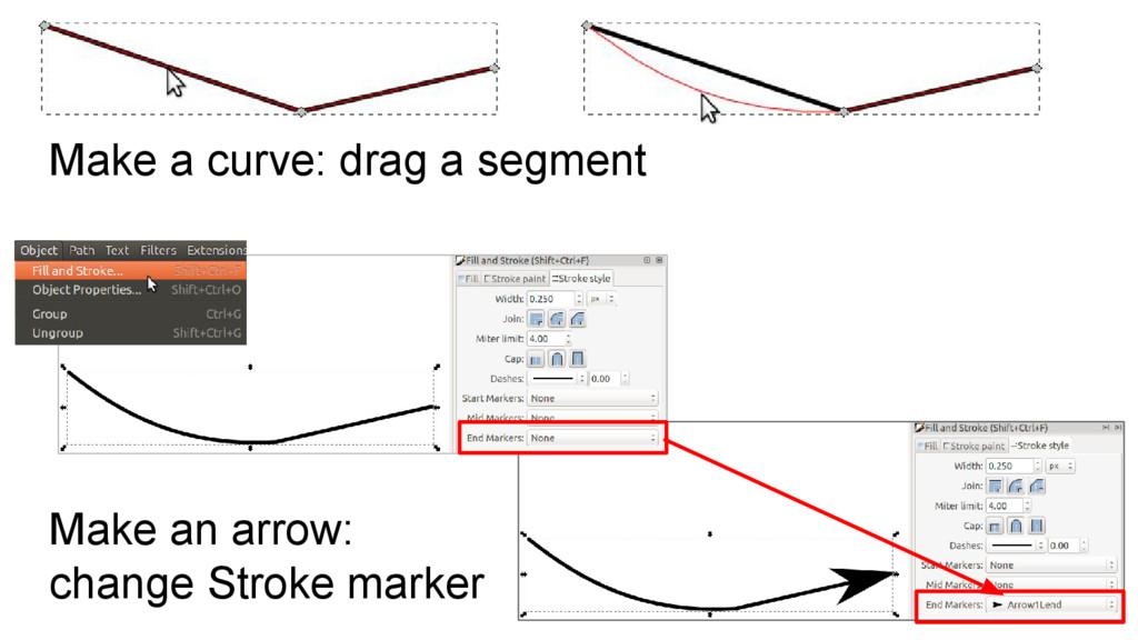 Make a curve: drag a segment Make an arrow: cha...