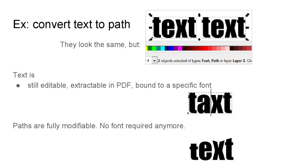 Ex: convert text to path They look the same, bu...