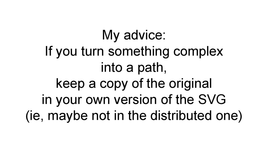 My advice: If you turn something complex into a...