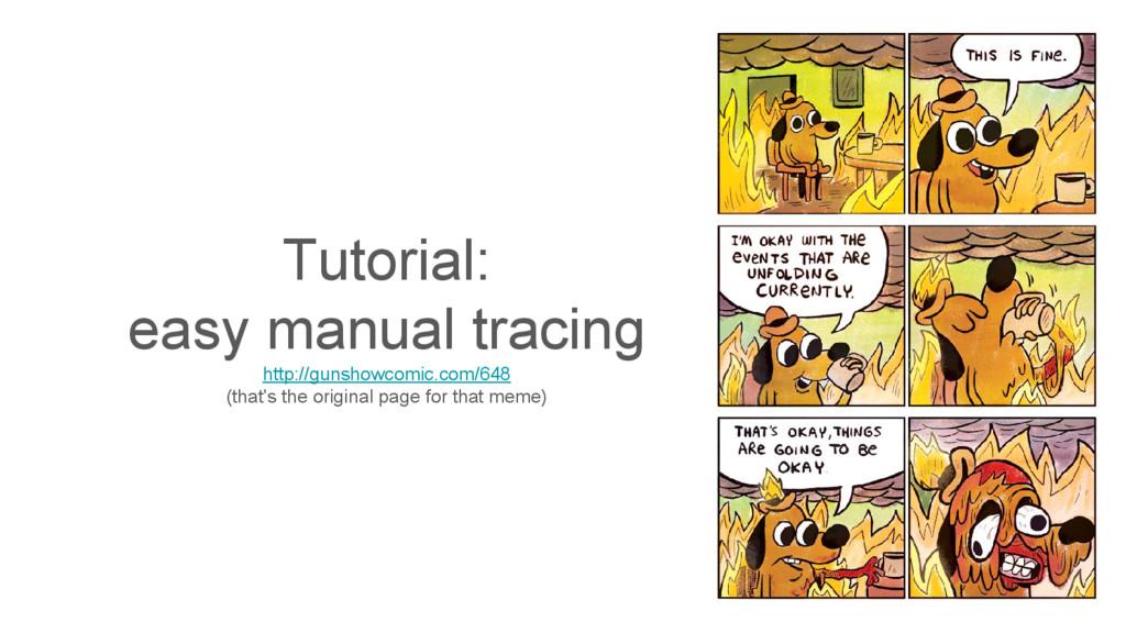 Tutorial: easy manual tracing http://gunshowcom...