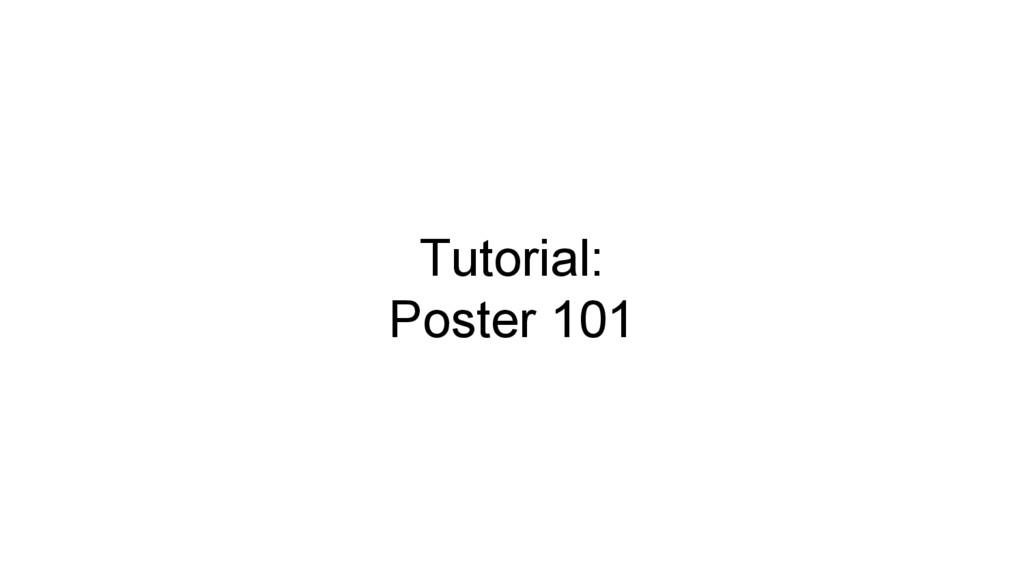 Tutorial: Poster 101