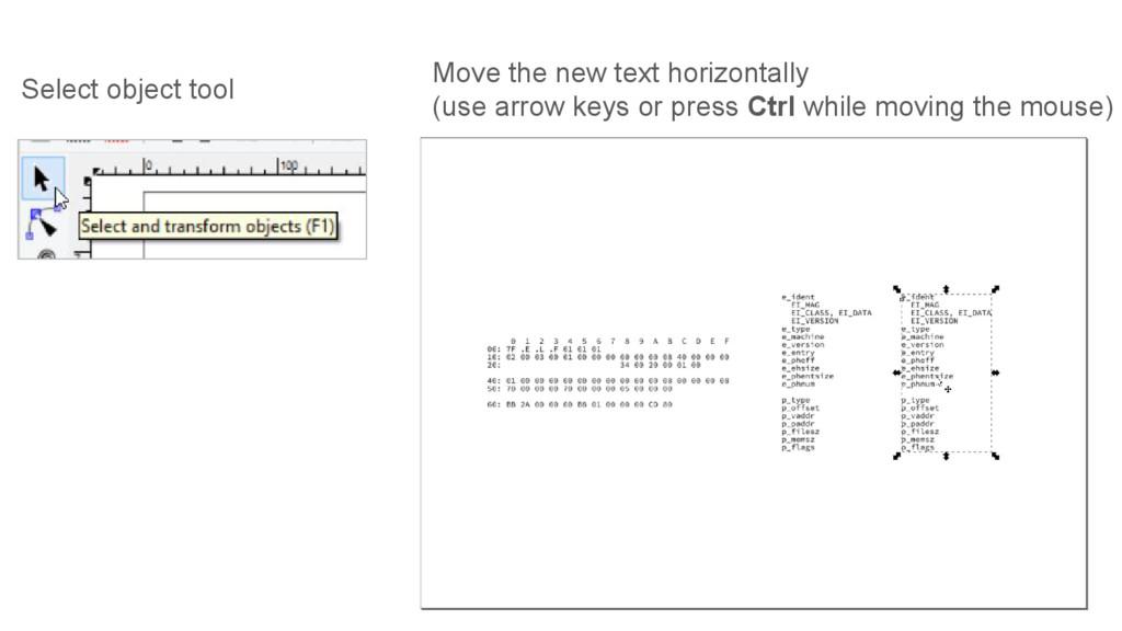 Move the new text horizontally (use arrow keys ...