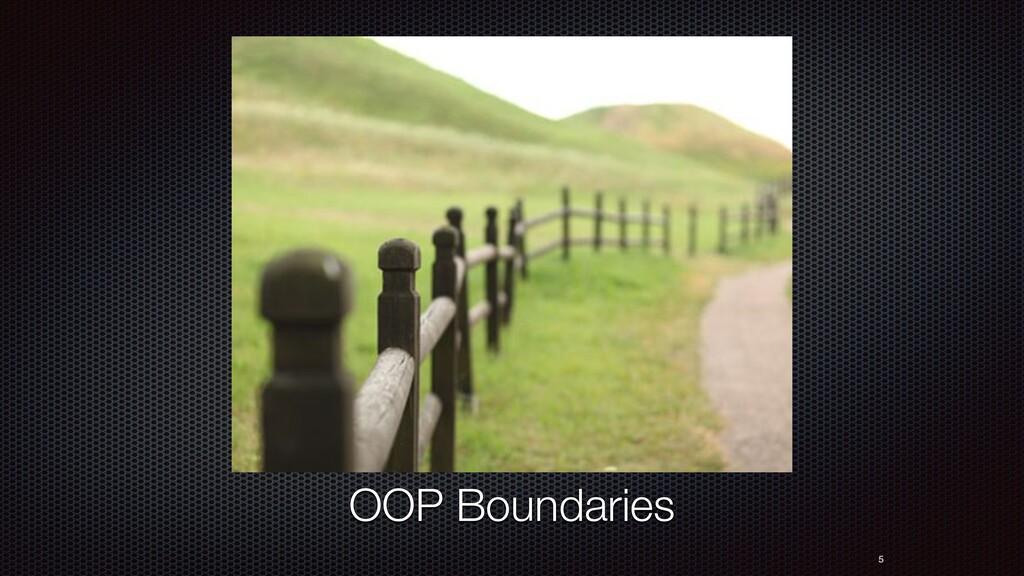 5 OOP Boundaries