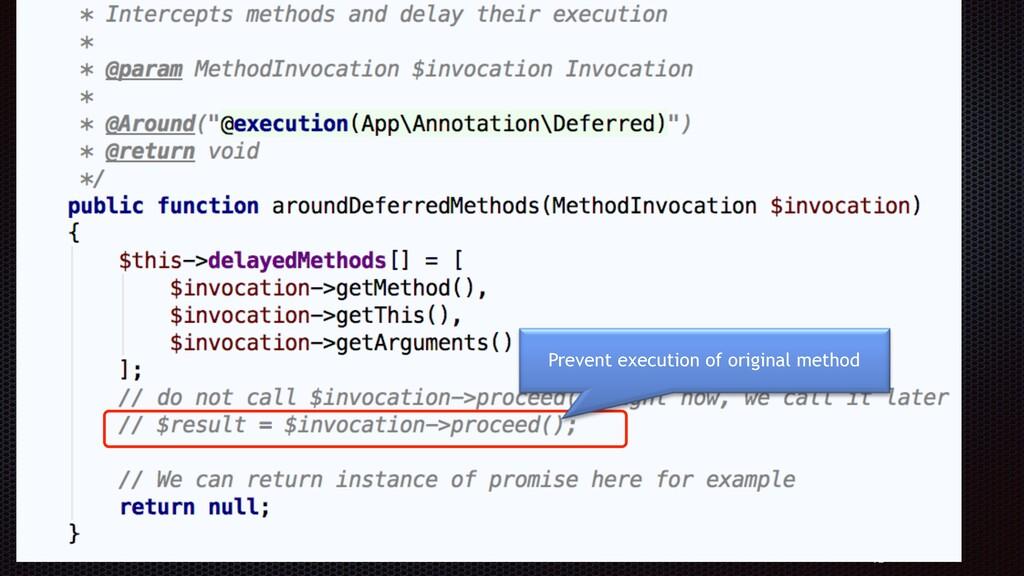 72 Define an aspect Prevent execution of origina...