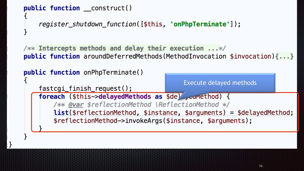73 Define an aspect Execute delayed methods