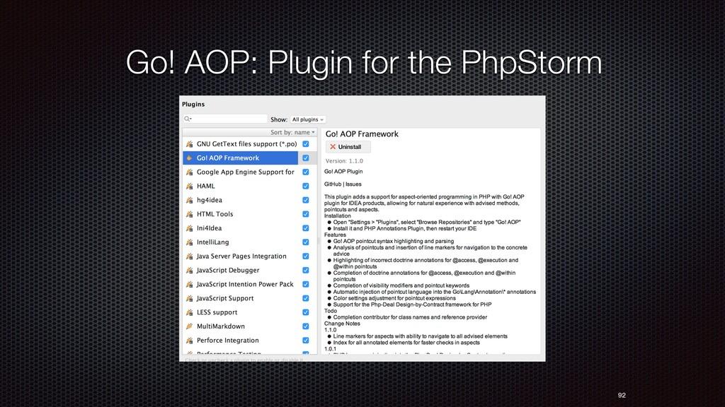 Go! AOP: Plugin for the PhpStorm 92