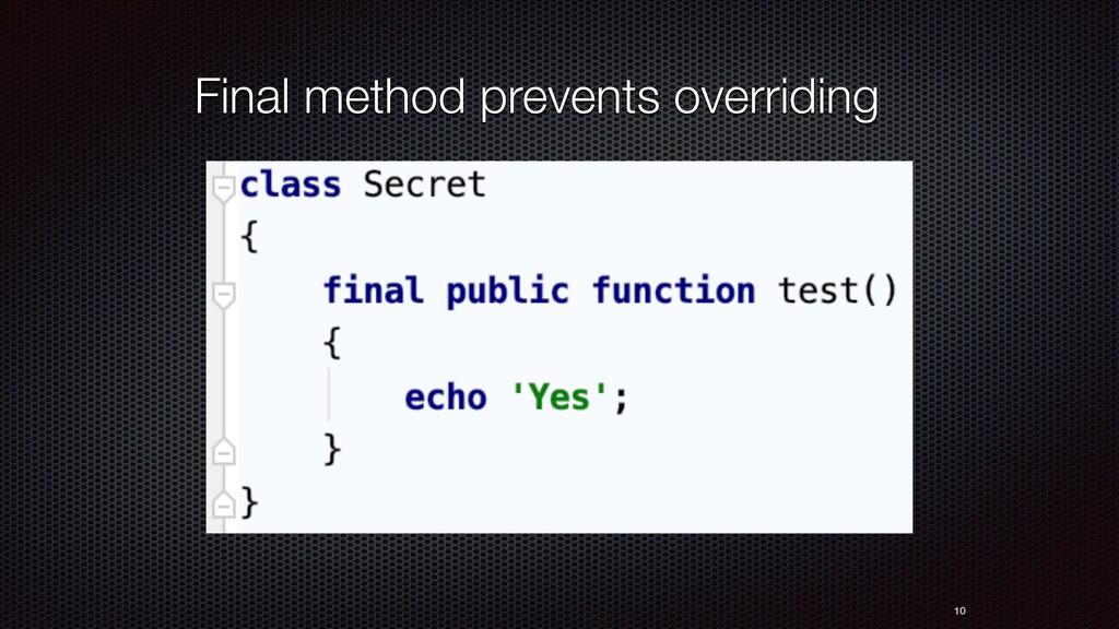 10 Final method prevents overriding