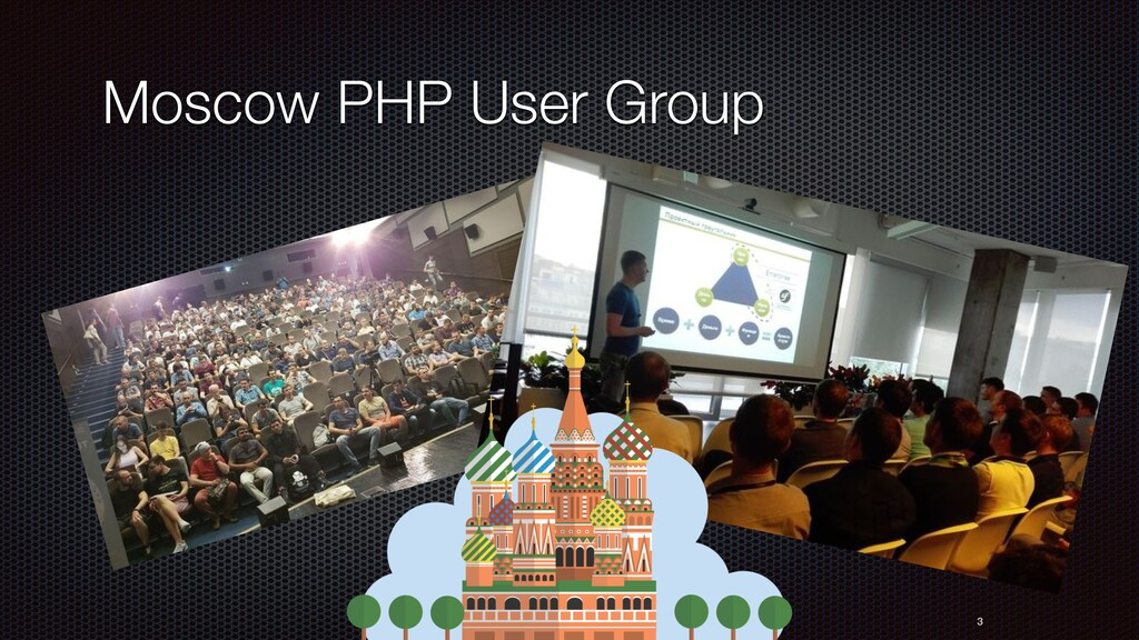 3 Moscow PHP User Group