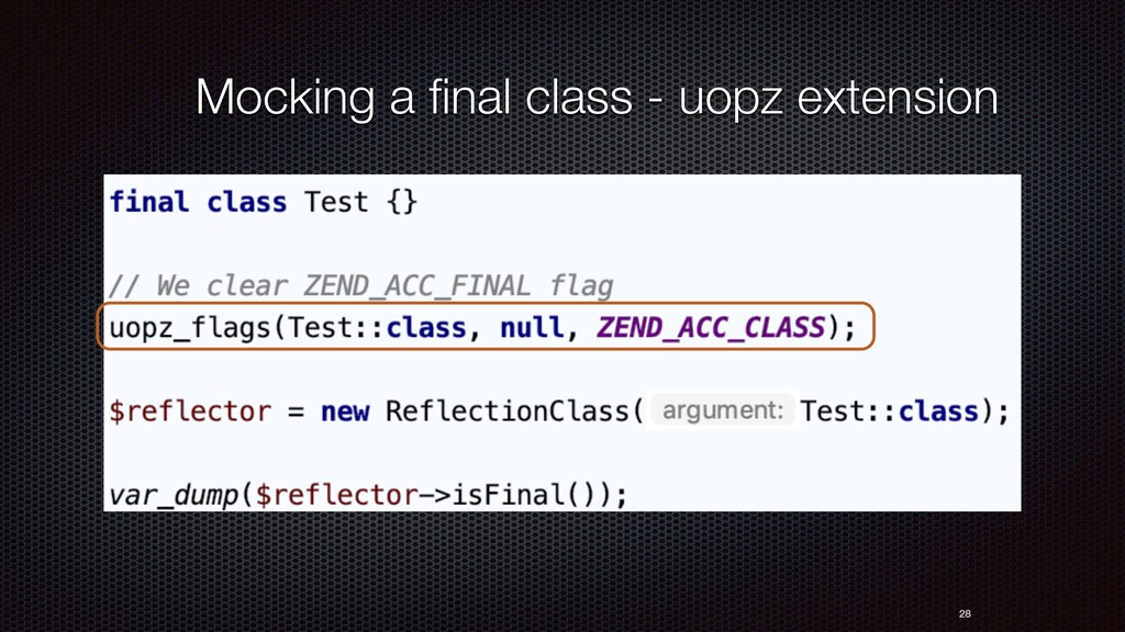 28 Mocking a final class - uopz extension