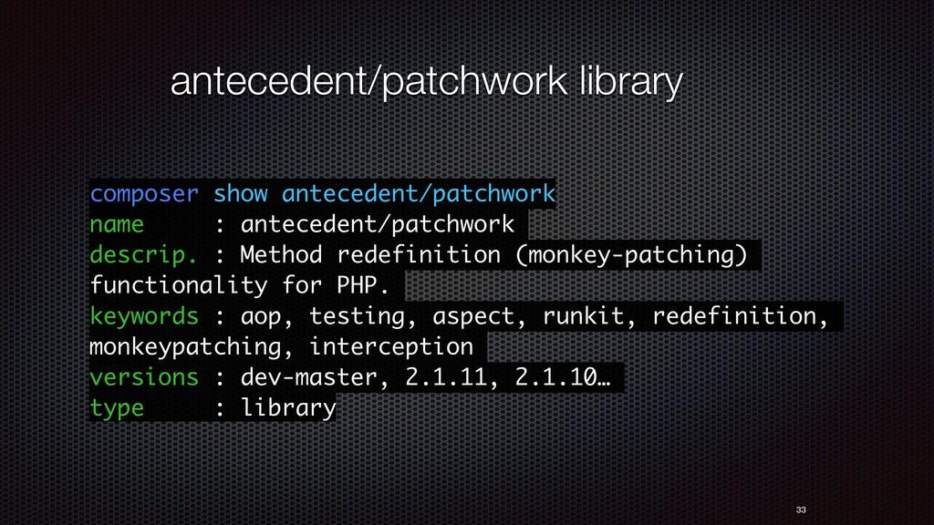 33 antecedent/patchwork library composer show a...