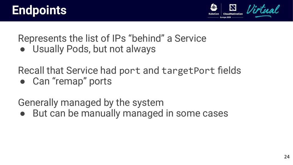 "Endpoints Represents the list of IPs ""behind"" a..."