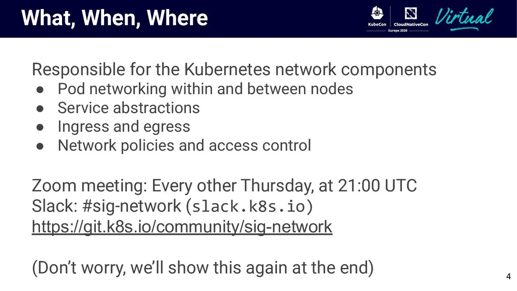 What, When, Where Responsible for the Kubernete...