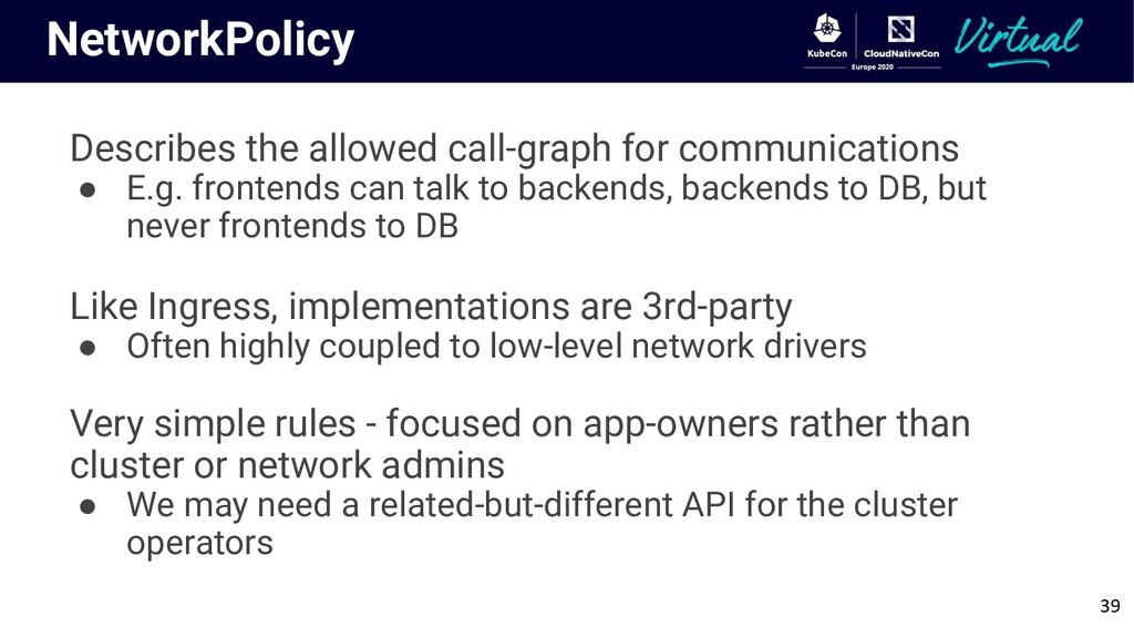 NetworkPolicy Describes the allowed call-graph ...