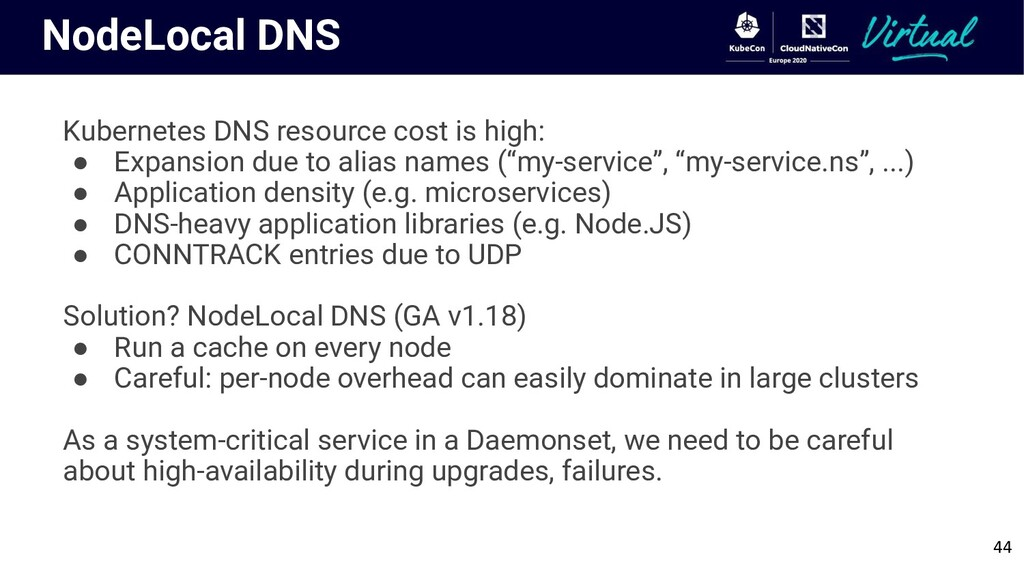 NodeLocal DNS Kubernetes DNS resource cost is h...