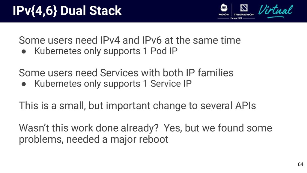 IPv{4,6} Dual Stack Some users need IPv4 and IP...