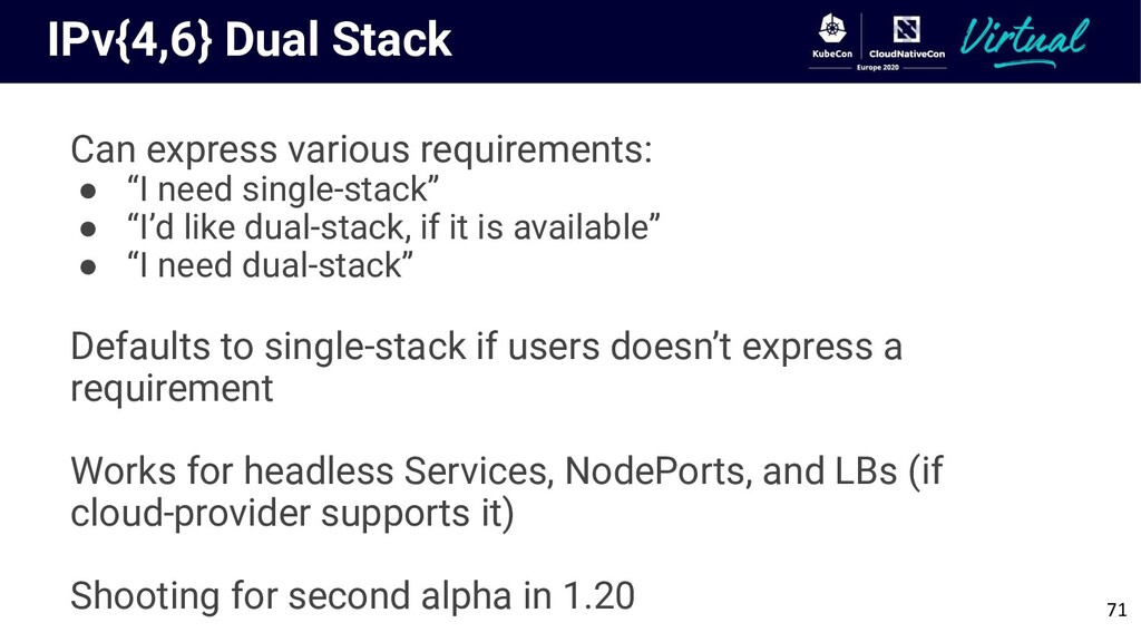 IPv{4,6} Dual Stack Can express various require...