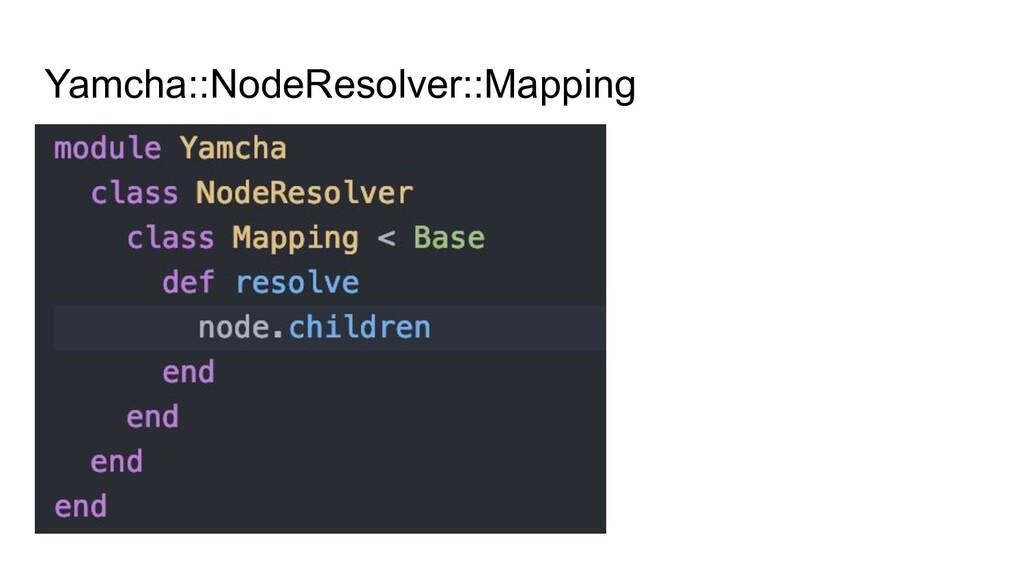 Yamcha::NodeResolver::Mapping