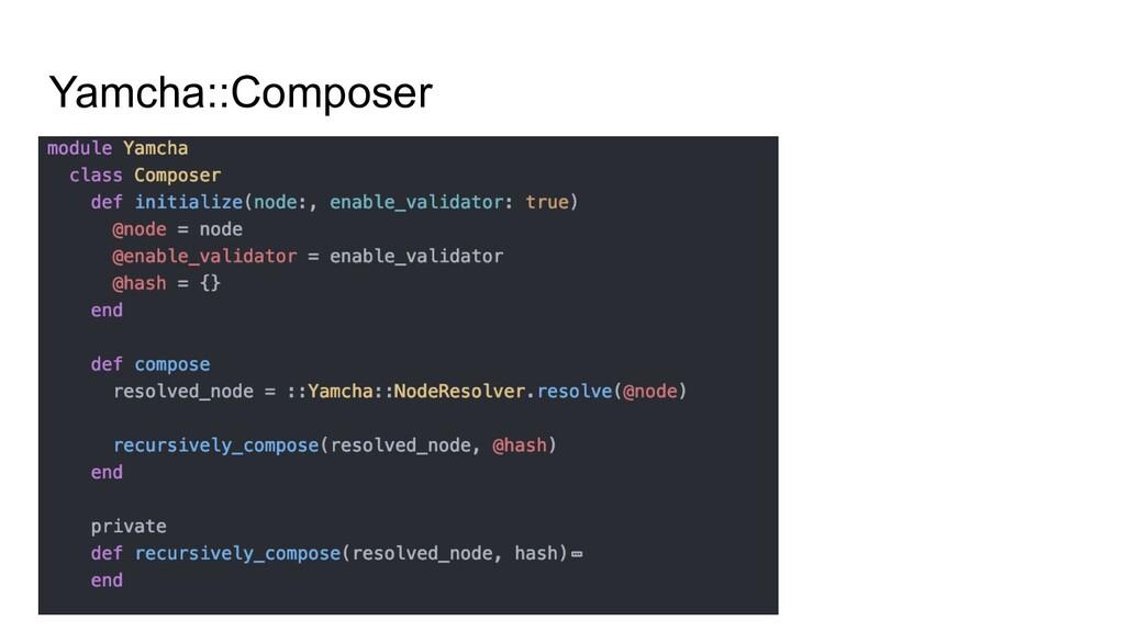 Yamcha::Composer