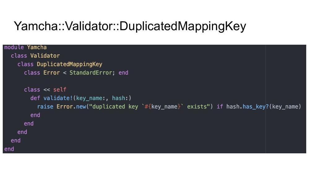 Yamcha::Validator::DuplicatedMappingKey