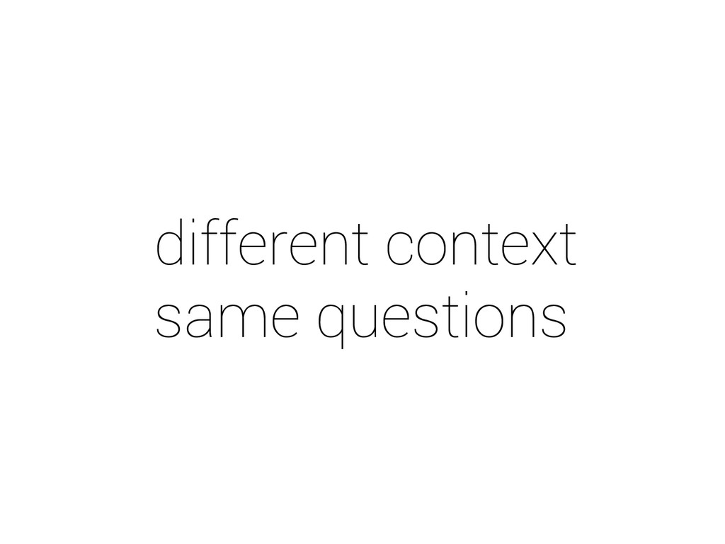 different context same questions