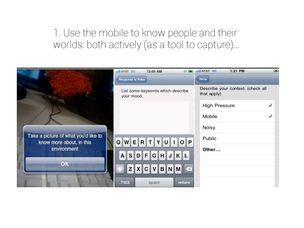 1. Use the mobile to know people and their worl...