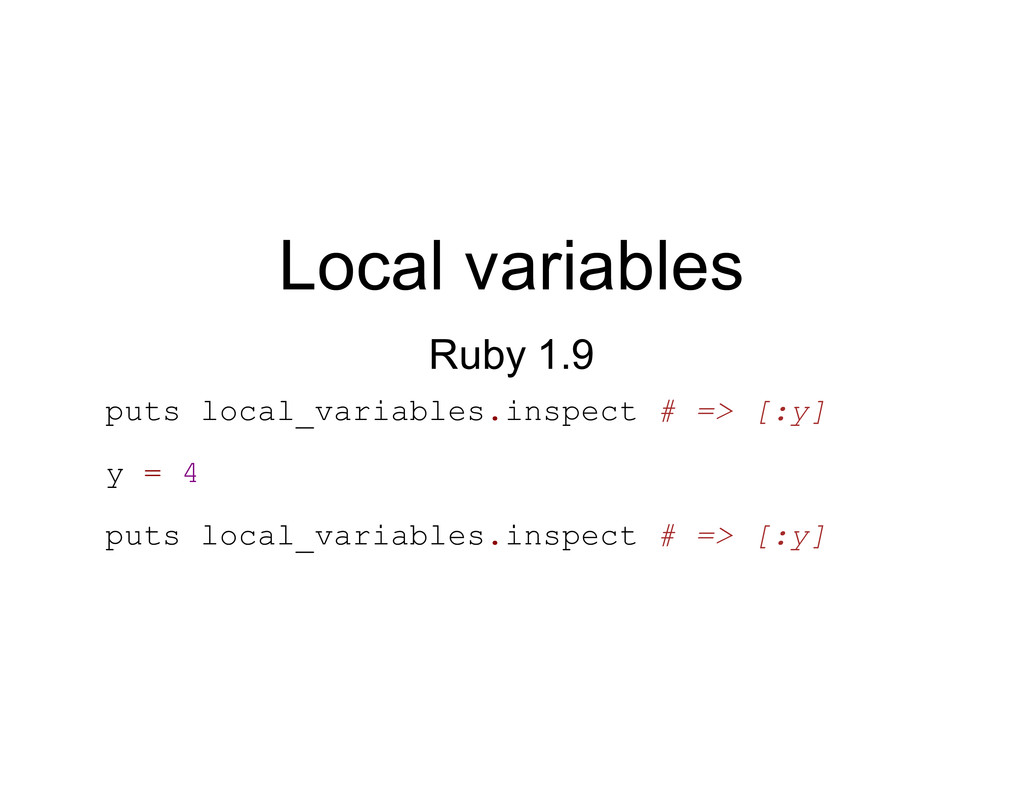 Local variables Ruby 1.9 puts local_variables.i...