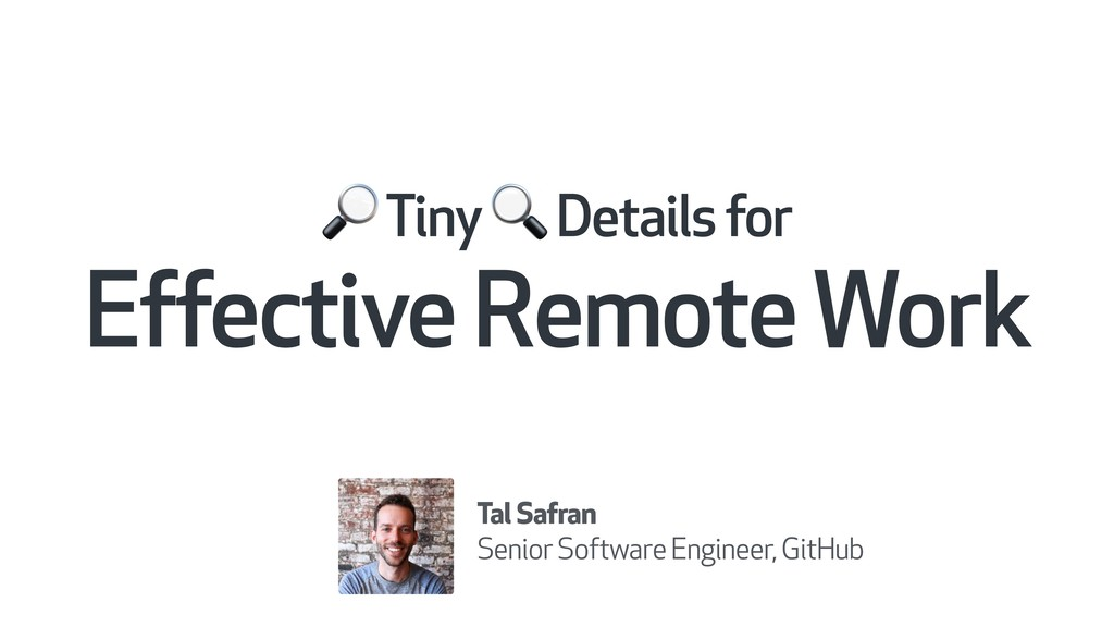 Tiny  Details for  Effective Remote Work Tal ...