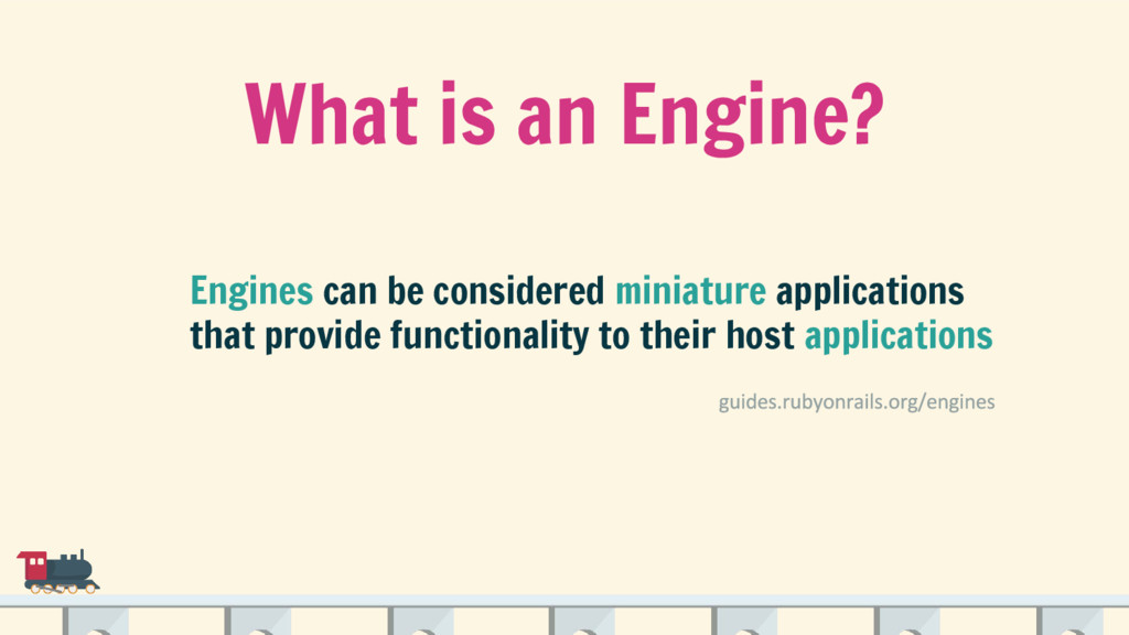 What is an Engine? Engines can be considered mi...