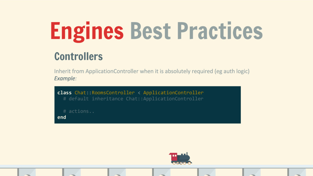 Engines Best Practices Controllers class Chat::...