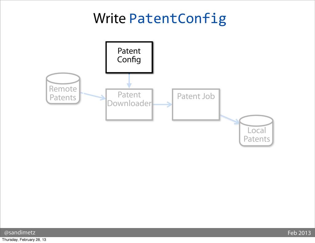 @sandimetz Feb 2013 Write PatentConfig Remote P...