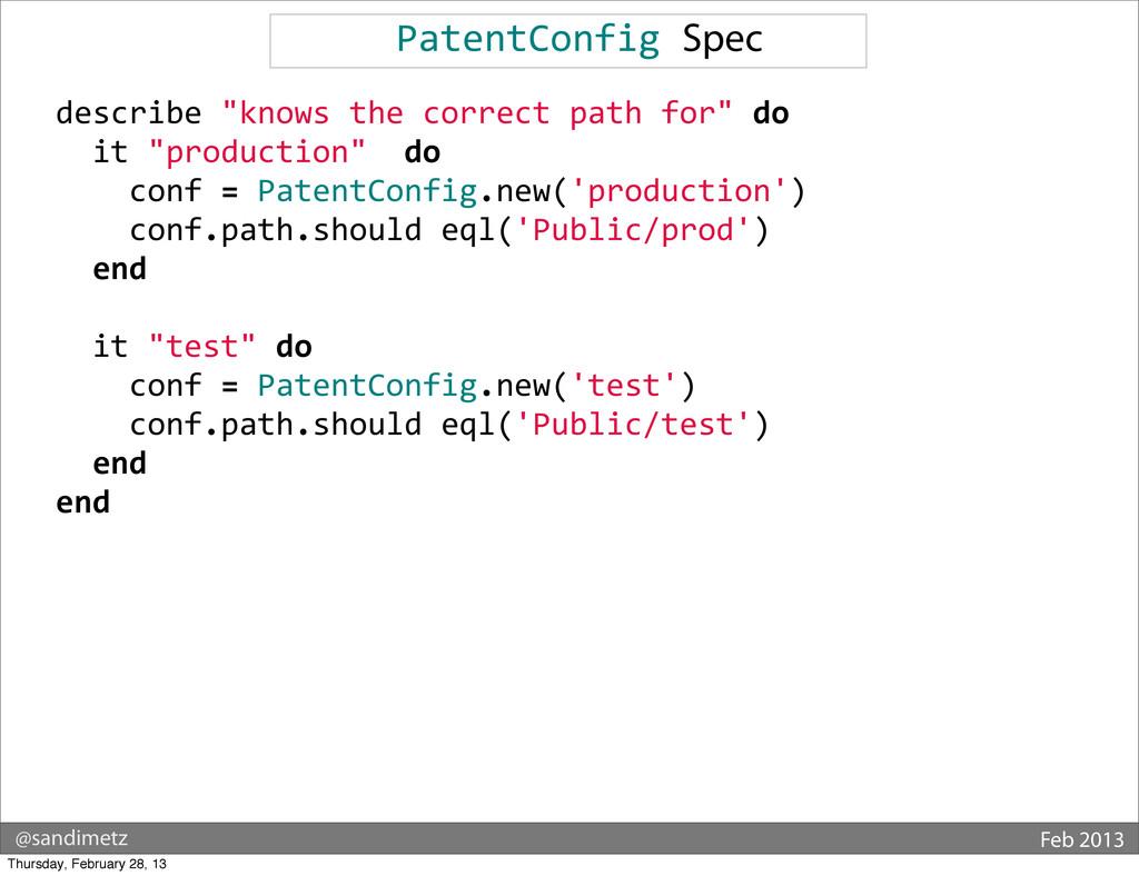@sandimetz Feb 2013 PatentConfig Spec  ...