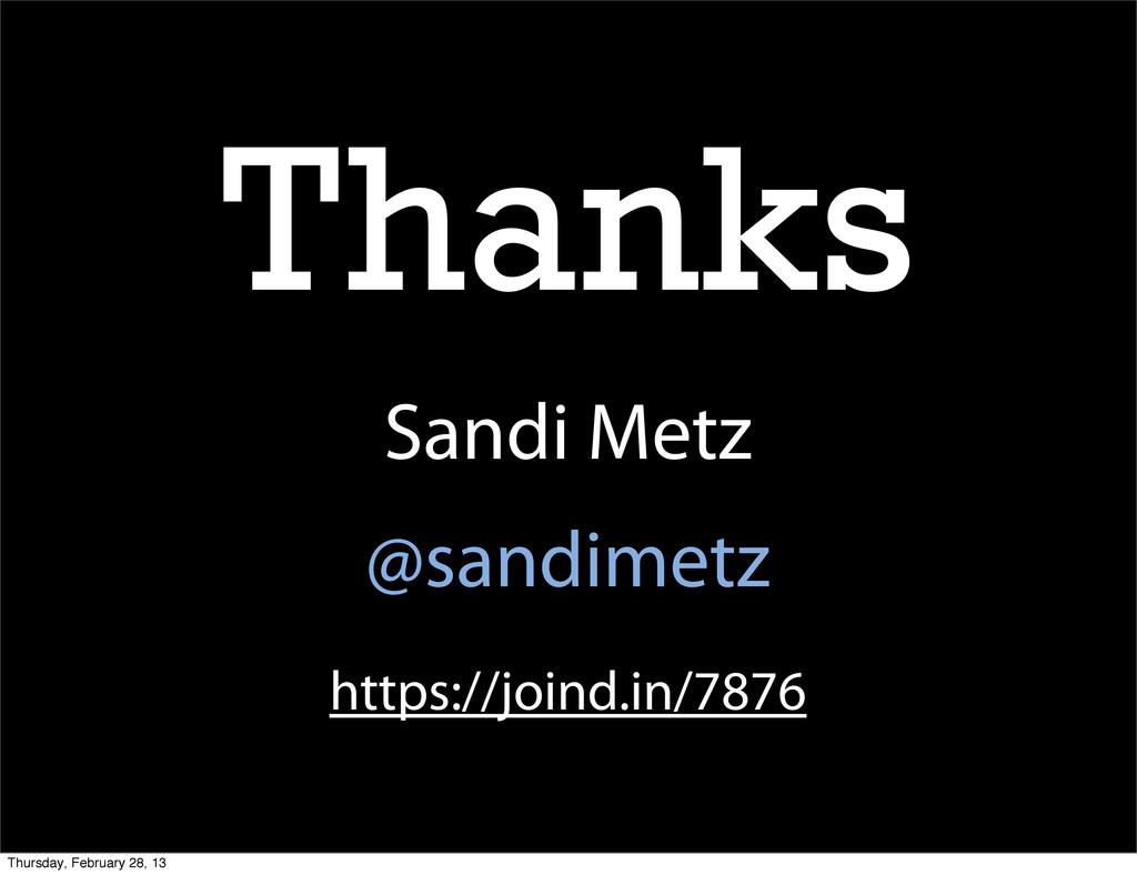 Thanks Sandi Metz @sandimetz https://joind.in/7...