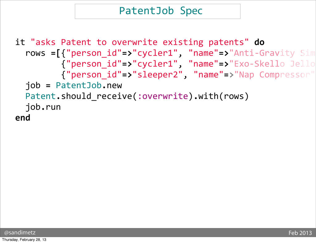 @sandimetz Feb 2013 PatentJob Spec    ...