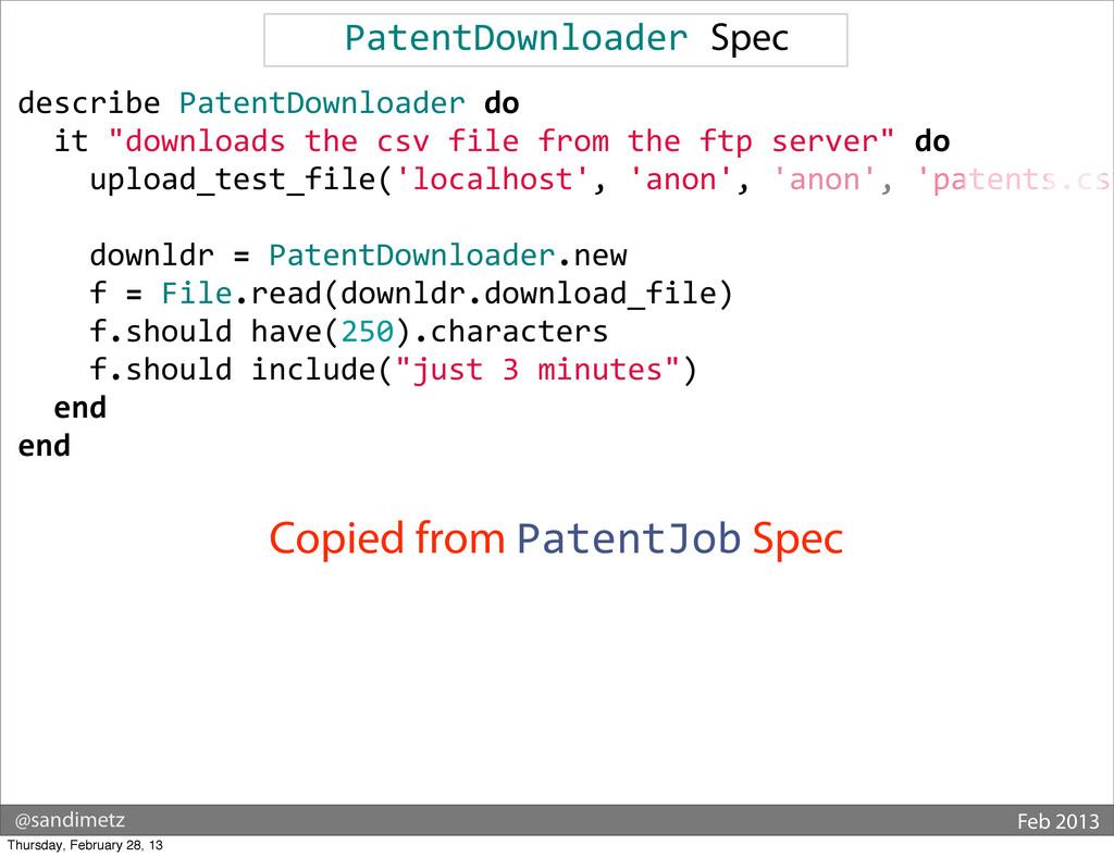 @sandimetz Feb 2013 PatentDownloader Spec de...