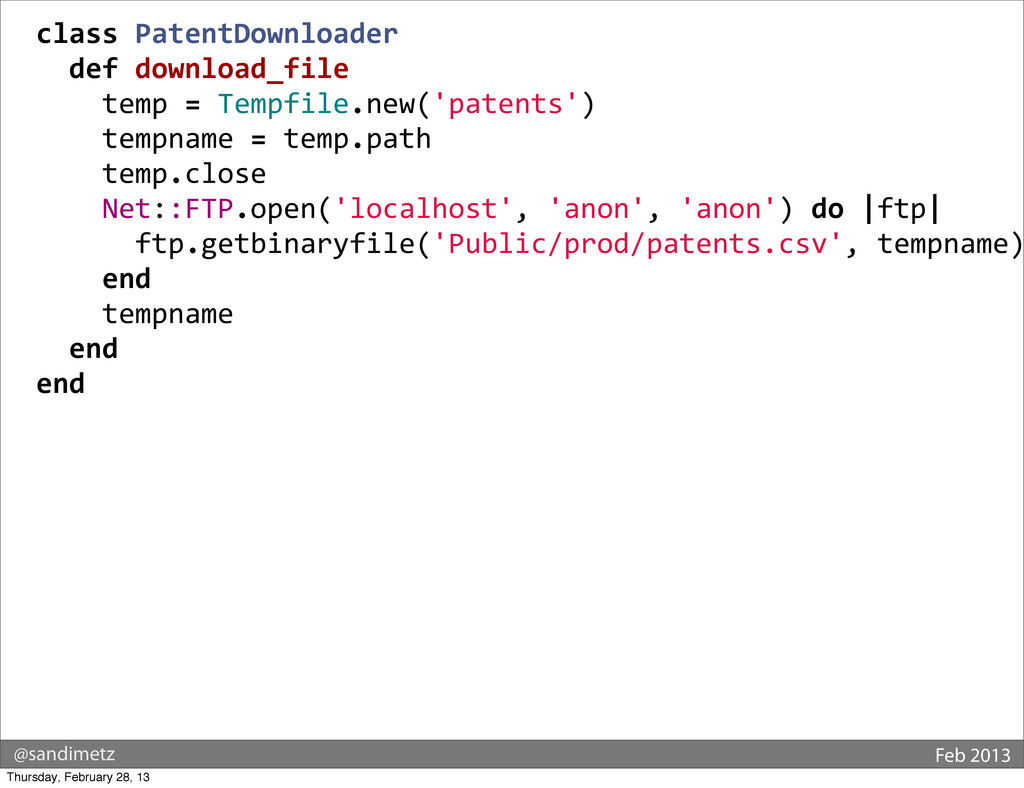 @sandimetz Feb 2013 class PatentDownloader ...