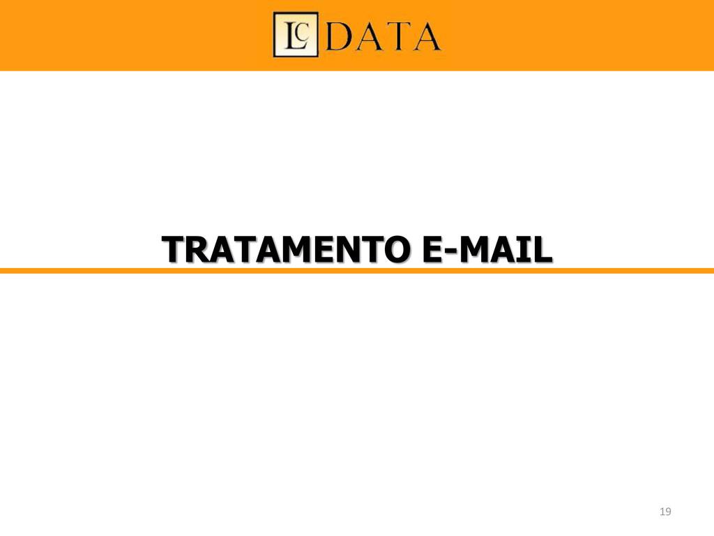 TRATAMENTO E-MAIL 19