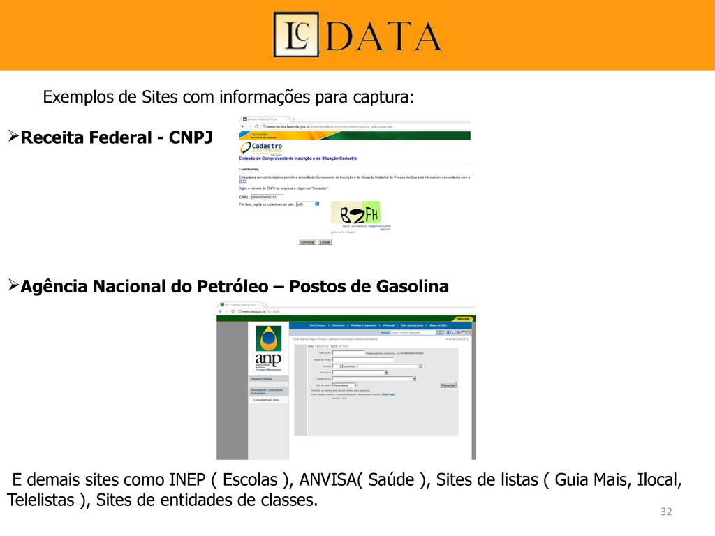 Exemplos de Sites com informações para captura:...