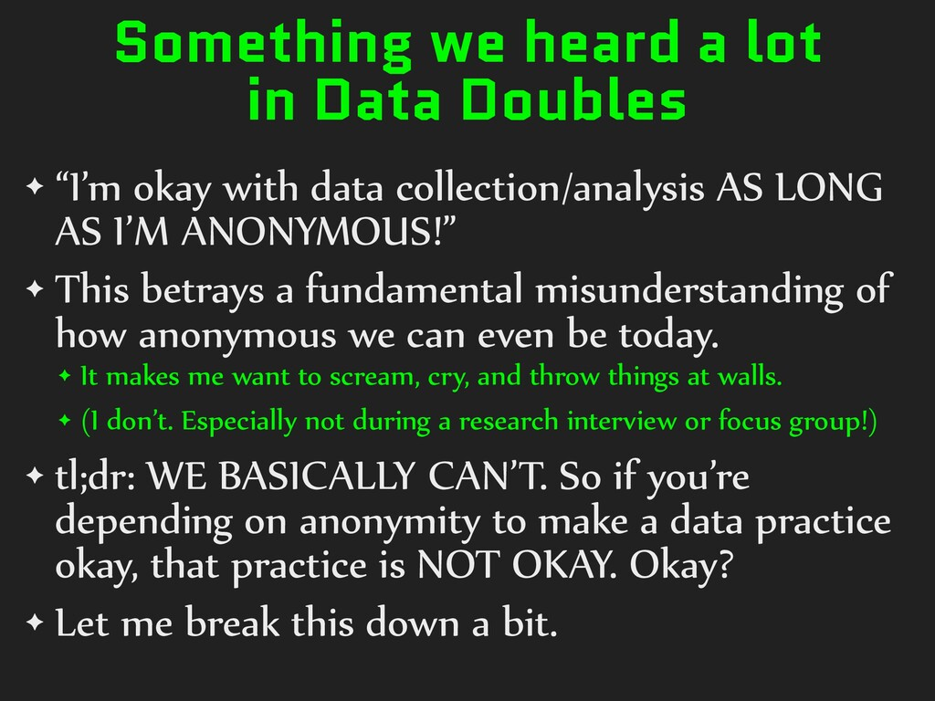 """Something we heard a lot in Data Doubles ✦ """"I'm..."""