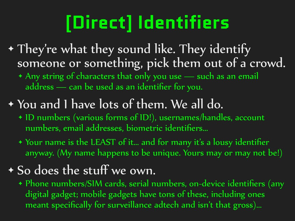 [Direct] Identifiers ✦ They're)what)they)sound)...